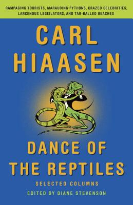 Dance of the Reptiles By Hiaasen, Carl/ Stevenson, Diane (EDT)