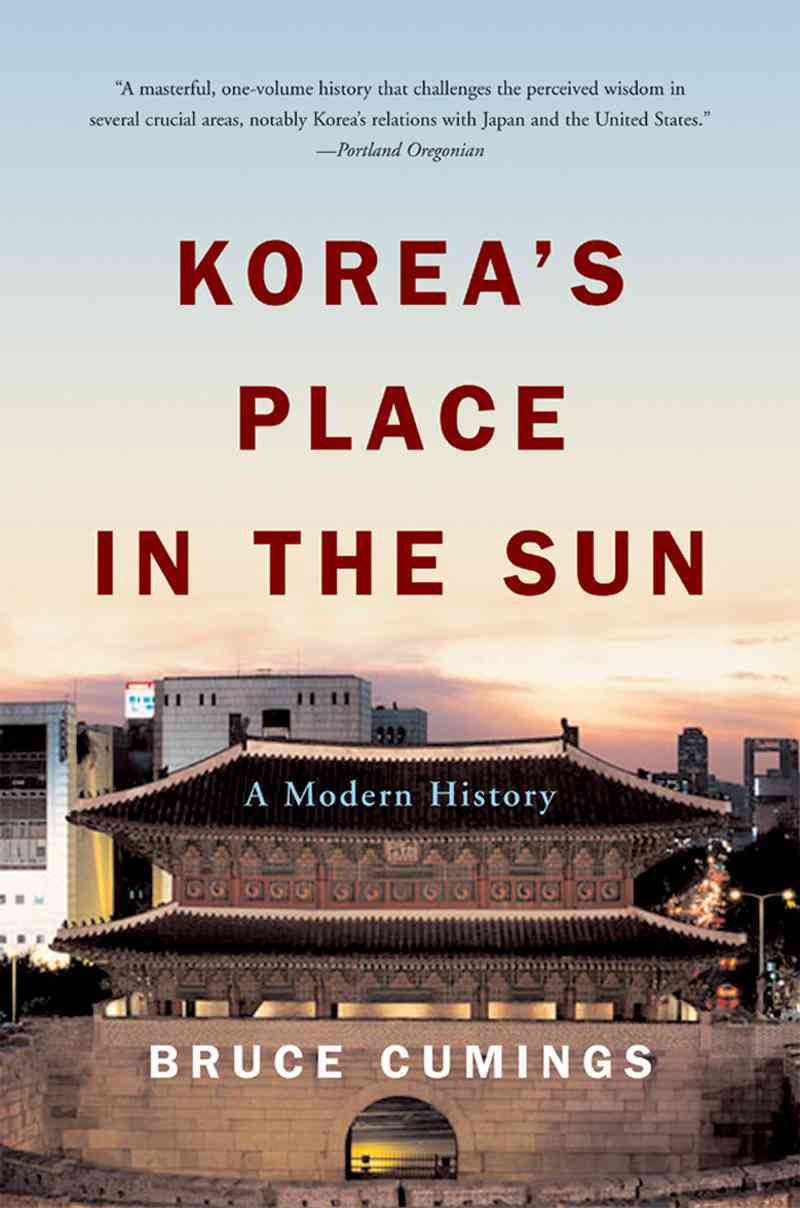 Korea's Place in the Sun By Cumings, Bruce